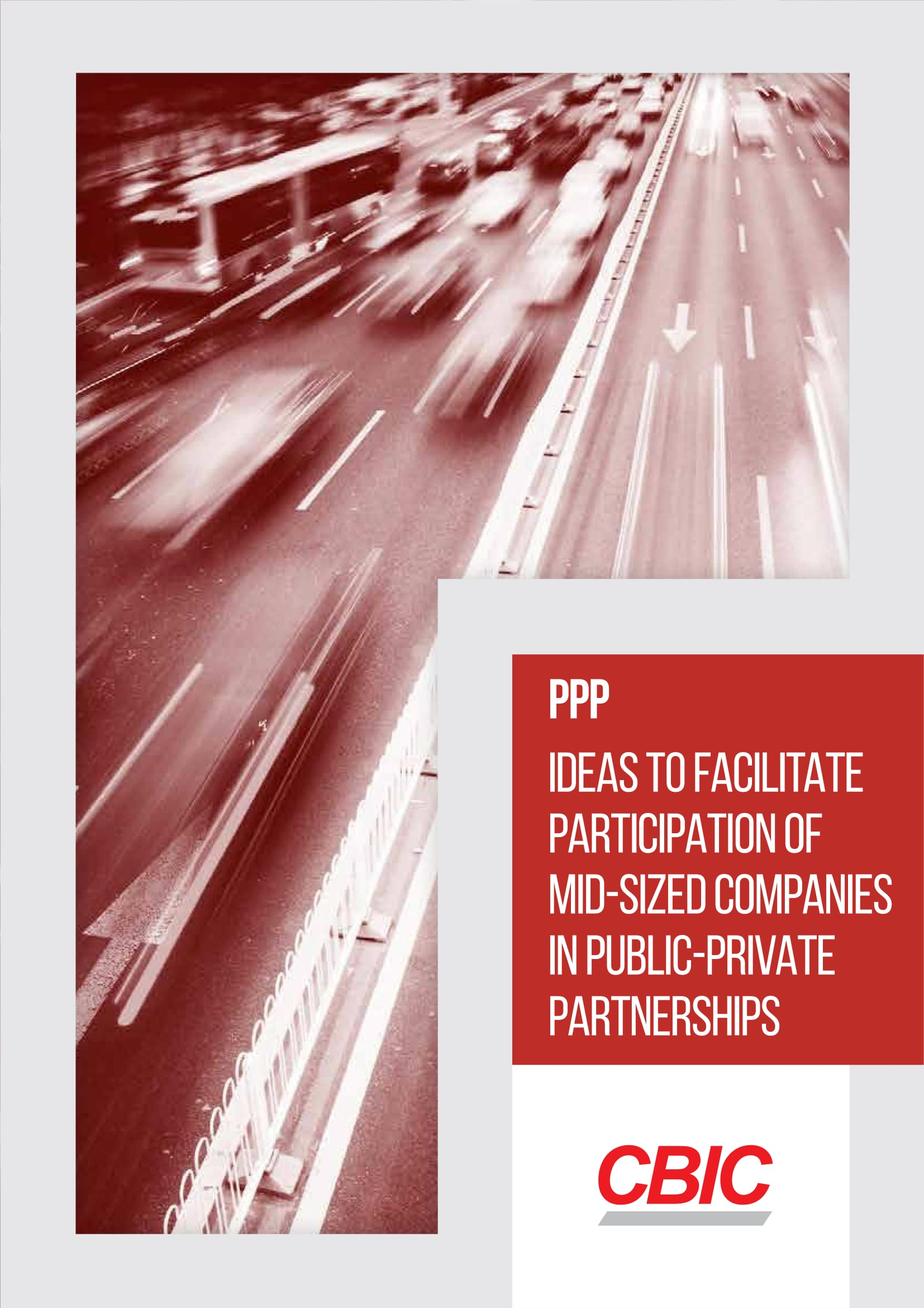 PPP IDEAS TO FACILITATE PARTICIPATION OF MID-SIZED COMPANIES