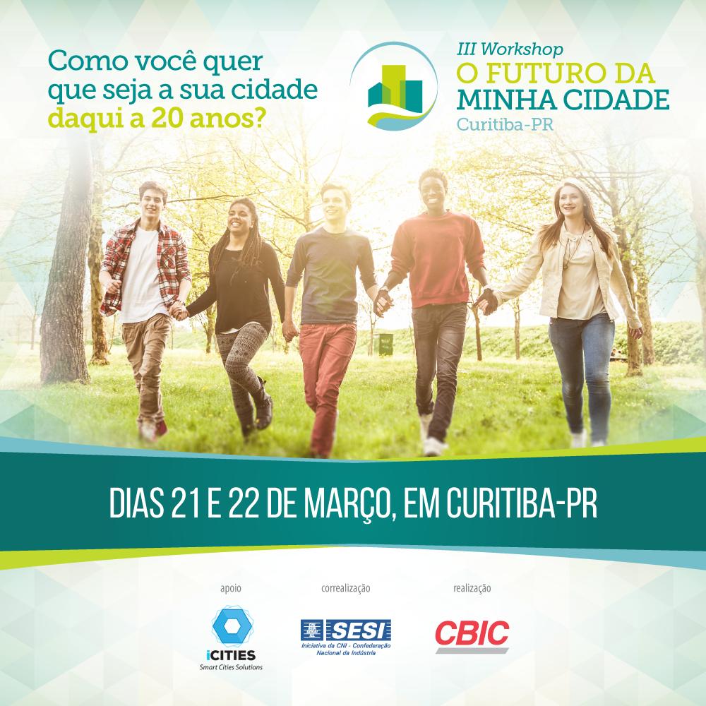 Card sobre o III Workshop O Futuro da Minha Cidade, em Curitiba